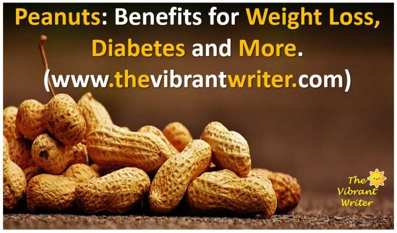 Peanuts: Benefits For Weight Loss, Diabetes And More.