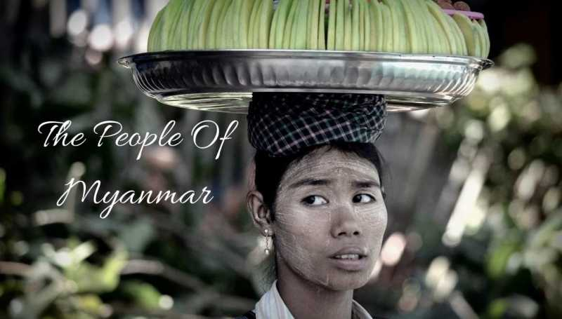 People Of Myanmar - A Peek Into Burmese Lives & Routines - STORIES BY SOUMYA