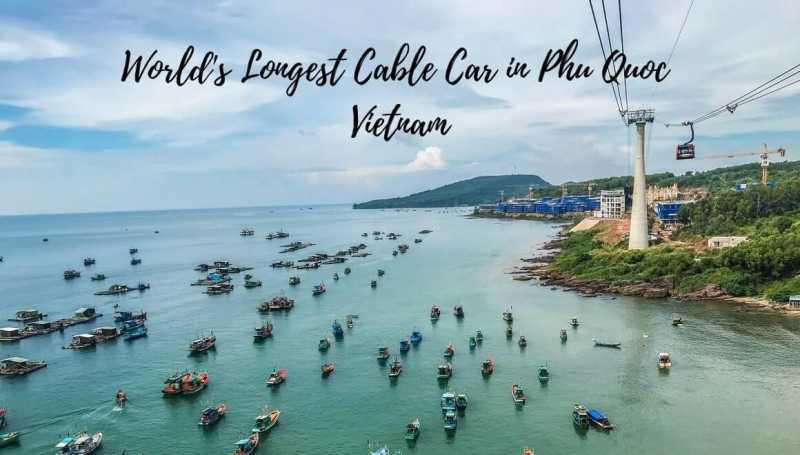 Phu Quoc Cable Car - World