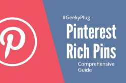 Pinterest Rich Pins- Everything you need to know [Set up in 5 mins] - GeekyPlug