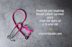 Powerful Breast Cancer Survivor Story From The Diary of a 35-Year-Old - Be Healthy, Be Happy