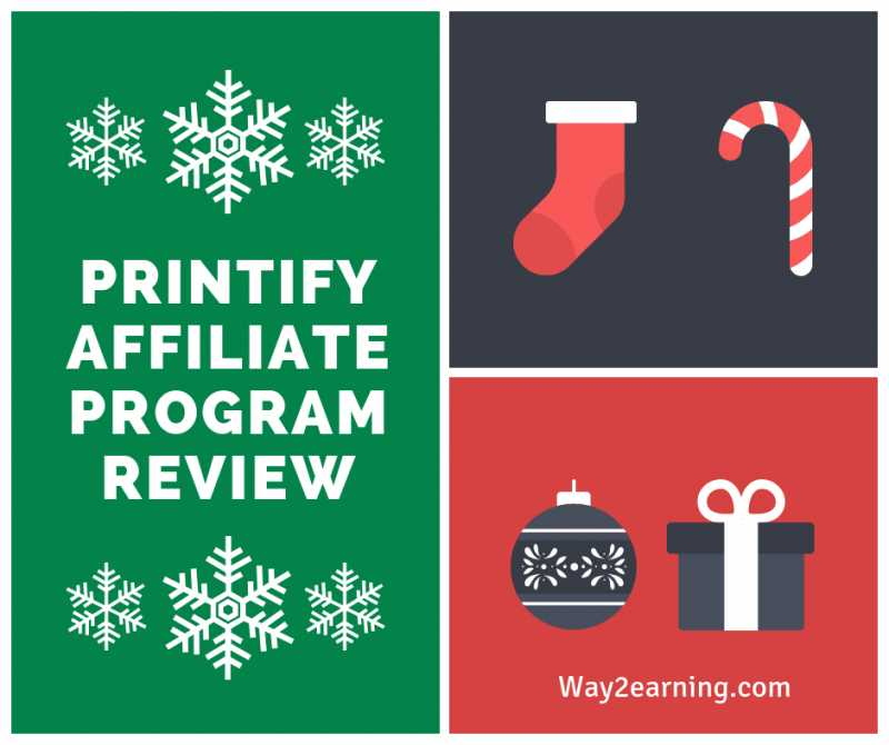 Printify Affiliate Program Review : Refer Customers And Earn