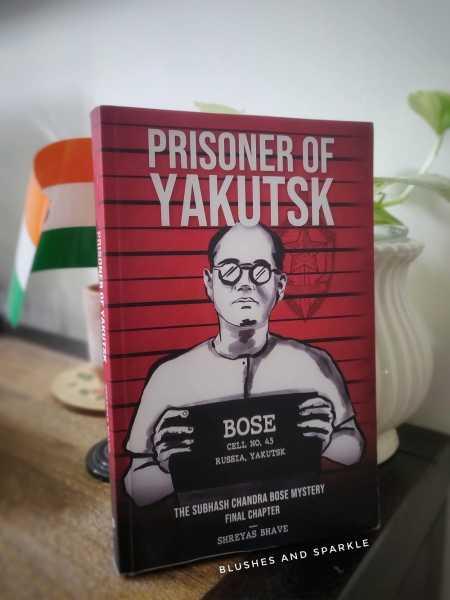 Prisoner Of Yakutsk By Shreyas Bhave - Book Review