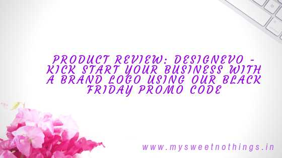 Product Review : DesignEvo - Kick Start Your Business With A Brand Logo