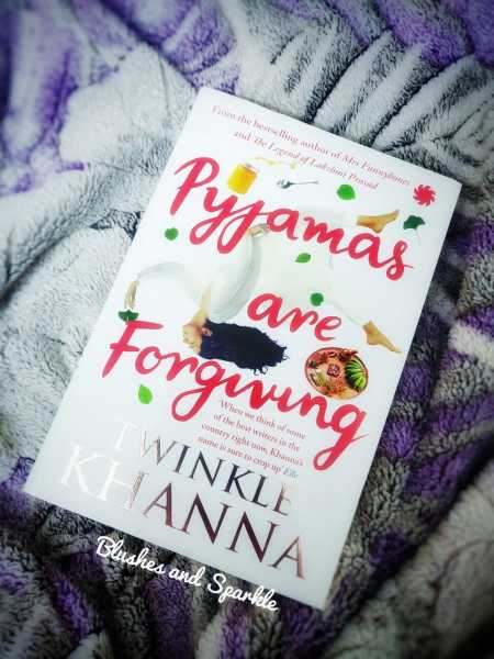 Pyjamas Are Forgiving By Twinkle Khanna - Book Review