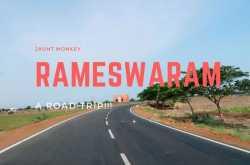 rameswaram trip: trivandrum to rameswaram   a travelogue