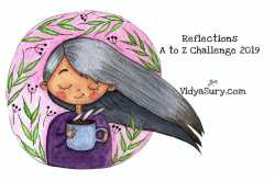 reflections a to z challenge 2019 | vidya sury, collecting smiles