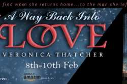 SPOTLIGHT:A WAY BACK INTO LOVE by Veronica Thatcher