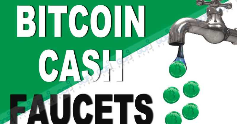 TOP 10 LIST OF BEST HIGH PAYING BITCOIN CASH FAUCETS 2018 TO EARN BCH INSTANTLY