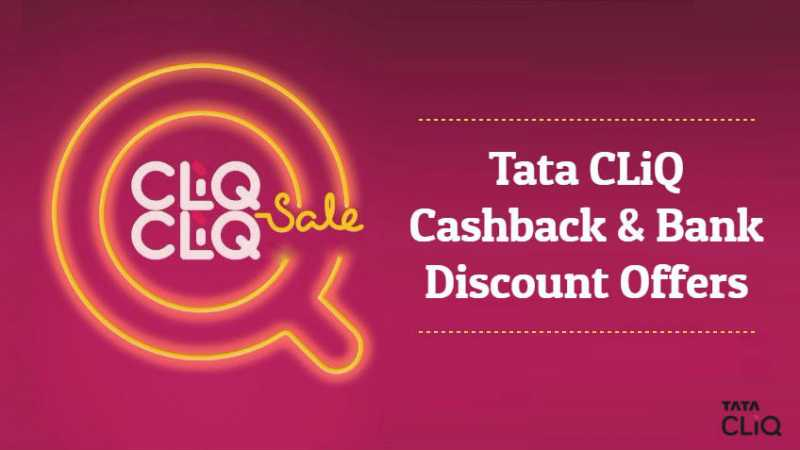 Tata CLiQ Cashback & Bank Discount Offers (August 2018)