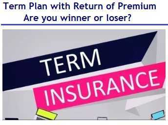 Term Plan With Return Of Premium - Are You Winner Or Loser?