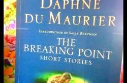 The Breaking Point Short Stories by Daphne Du Maurier: Cover Jacket