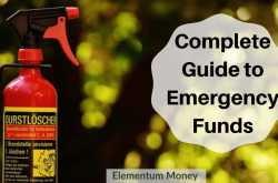 the complete guide to emergency funds | elementum money