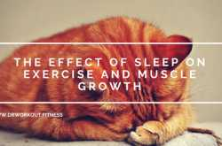 the effect of sleep on exercise and muscle growth