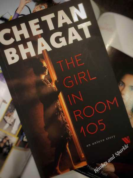 The Girl In Room 105 By Chetan Bhagat - Book Review