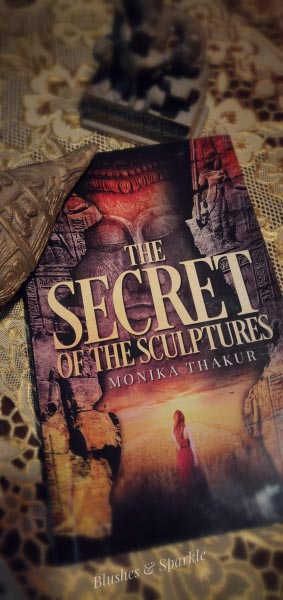 The Secret Of The Sculptures By Monika Thakur - Book Review