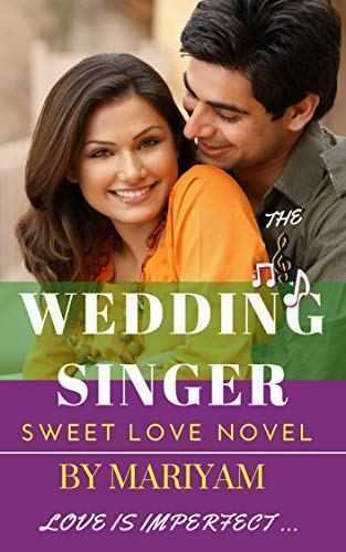 The Wedding Singer By Mariyam Hasnain - Book Review