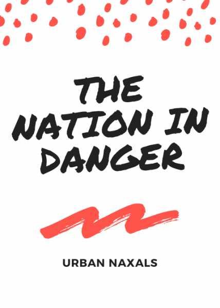 The Final War Against The Urban Naxals?