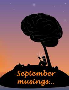 The First Of The September Musings