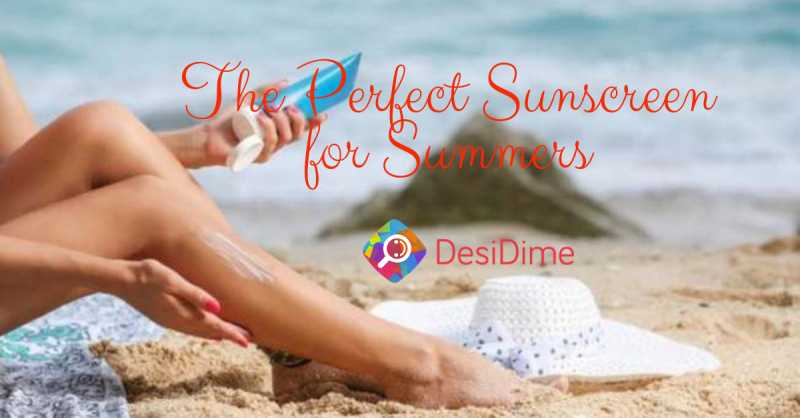 The Perfect Summer Sunscreen To Solve Your Skin Worries - DesiDime