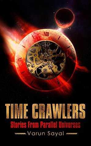 Time Crawlers, By Varun Sayal - Book Review