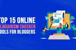 Top 15 Online Plagiarism Checker Tools for Bloggers in 2019