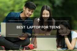 top 5 best laptops for teens 2018 - tablets, chromebooks & 2 in 1