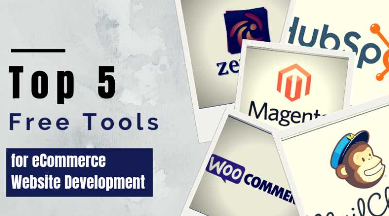 Top 5 Free Tools For ECommerce Website Development