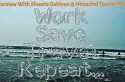 Traveler Interview With Shweta Gahlyan - A Nomadic Soul Traveler