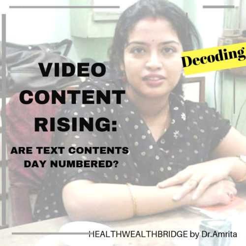 Video Content Rising:Are Text Contents Day Numbered - Healthwealthbridge