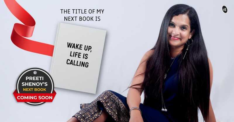 Wake Up Life Is Calling By  Preeti Shenoy : Cover Launch!