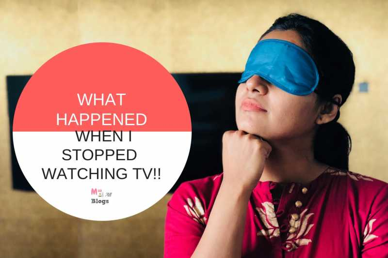 What Happened When I Stopped Watching TV