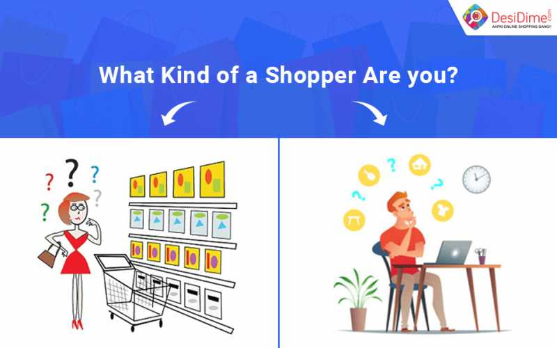 What Kind Of A Shopper Are You? - DesiDime