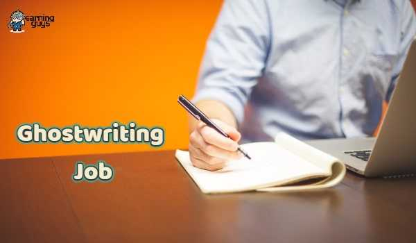 What Is A Ghostwriter & 5 Best Place To Find Ghostwriting Jobs