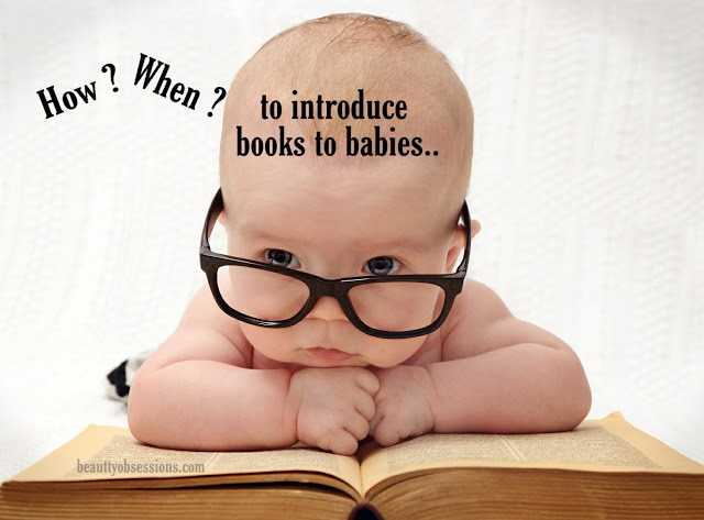 When And How To Introduce Books To Babies !!