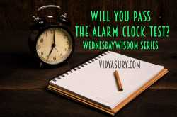 will you pass the alarm clock test? #wednesdaywisdom | vidya sury, collecting smiles
