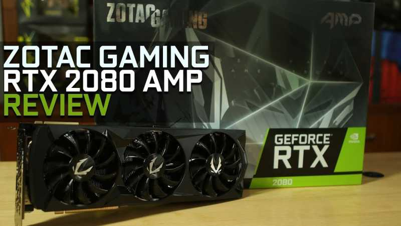 ZOTAC GAMING GeForce RTX 2080 AMP Review | TechQuila