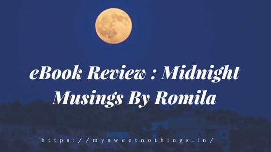 EBook Review : Midnight Musings By Romila